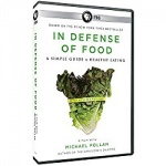 in defense of food nutritional documentary